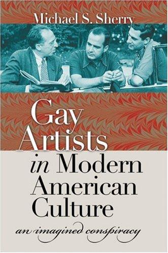 Download Gay Artists in Modern American Culture