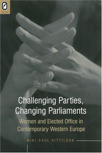 Download CHALLENGING PARTIES, CHANGING PARLIAMENT