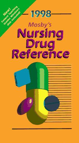 Mosby's 1998 Nursing Drug Reference (Annual) by Linda Skidmore-Roth