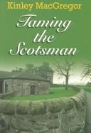 Download Taming the Scotsman