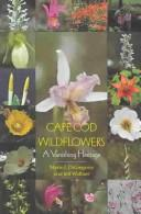 Image for Cape Cod Wildflowers: A Vanishing Heritage