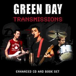 Transmissions by Green Day
