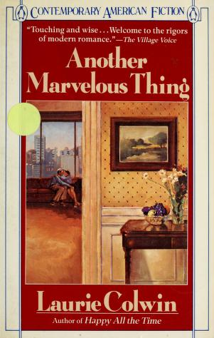 Cover of: Another marvelous thing | Laurie Colwin