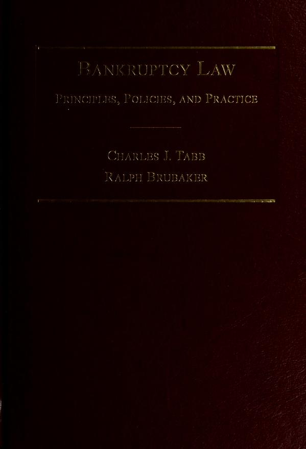 Bankruptcy Law by Charles J. Tabb, Alice C. Campbell, Ralph Brubaker
