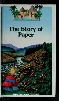 Cover of: The Story of Paper (Young Discovery Library) | Odile Limousin