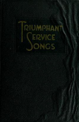 Cover of: Triumphant service songs | Homer A. Rodeheaver