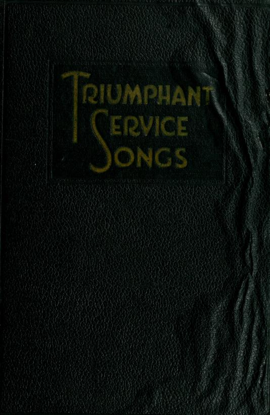 Triumphant service songs by Homer A. Rodeheaver