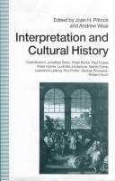Interpretation and cultural history by Joan H. Pittock