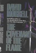 The covenant of the flame by David Morrell