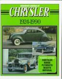 Standard catalog of Chrysler, 1924-1990 by John Martin Lee