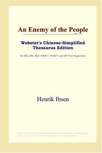 An Enemy of the People (Webster's Chinese-Simplified Thesaurus Edition) by Henrik Ibsen