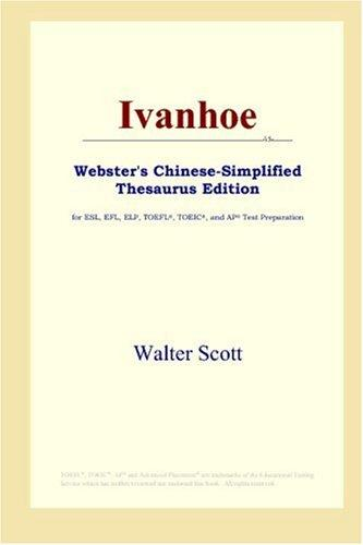 Ivanhoe (Webster's Chinese-Simplified Thesaurus Edition)