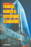 Financial Markets And Institutions in Singapore