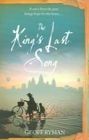 KING'S LAST SONG OR KRAING MEAS by Geoff Ryman