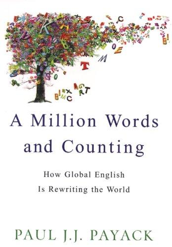 A Million Words And Counting by Paul J.J. Payack