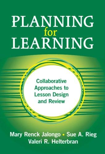 Planning for Learning by Mary Renck Jalongo, Sue A. Rieg, Valeri R. Helterbran