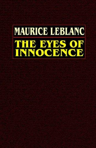 The eyes of innocence by Maurice Leblanc
