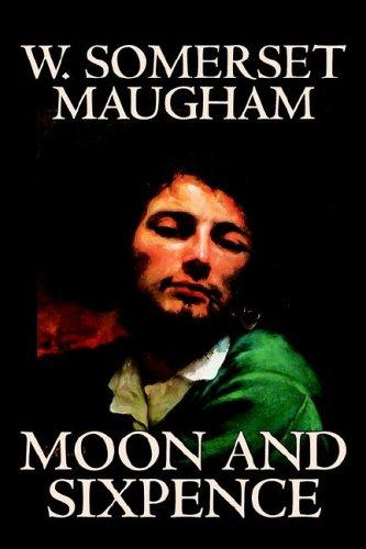 Moon And Sixpence by W. Somerset Maugham