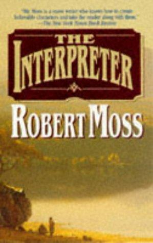 The Interpreter by Robert Moss