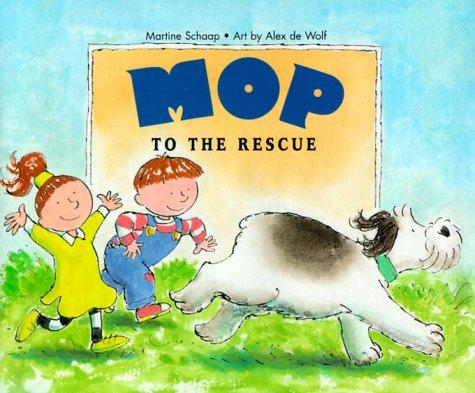 Mop to the rescue by Martine Schaap