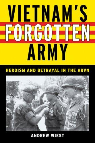 Vietnam's Forgotten Army by Andrew A. Wiest, James H. Webb