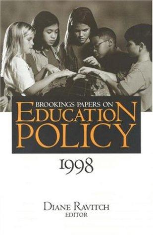 Brookings Papers on Education Policy 1998 (Brookings Papers on Education Policy) by Diane Ravitch