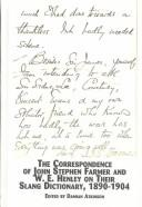 The correspondence of John Stephen Farmer and W.E. Henley on their slang dictionary, 1890-1904 by Farmer, John Stephen