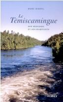 Témiscamingue  (Le) by Marc Riopel
